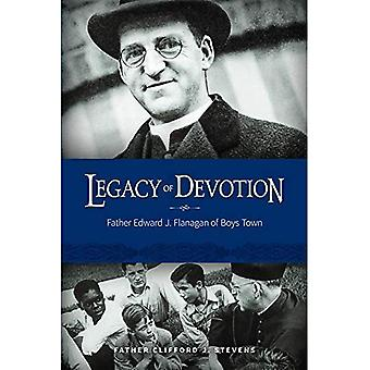 Legacy of Devotion: Father Edward J. Fanagan of Boys Town