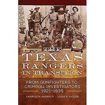 O Texas Rangers em transição: de Gunfighters para investigadores criminais, 1921-1935