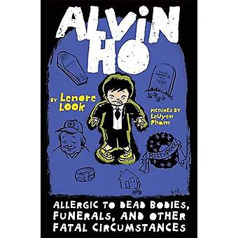 Allergic to Dead Bodies - Funerals - and Other Fatal Circumstances by