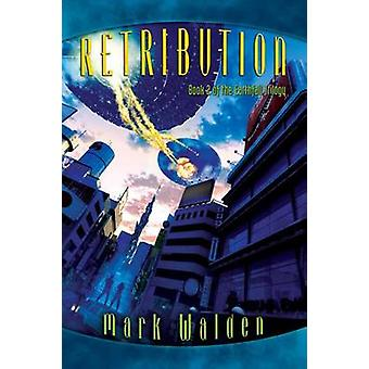 Retribution by Mark Walden - 9781442494190 Book