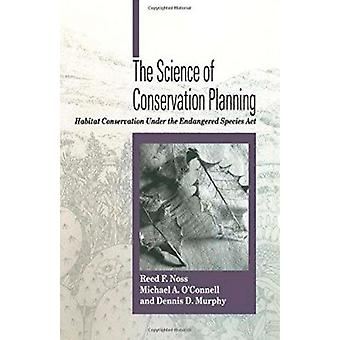 The Science of Conservation Plans by Noss F. Reed - 9781559635677 Book