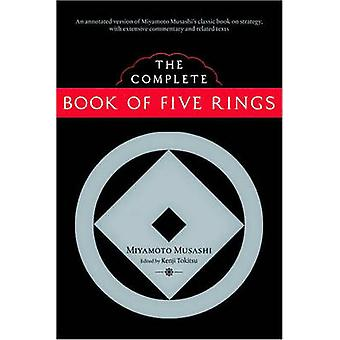The Complete Book of Five Rings by Miyamoto Musashi - 9781590307977 B
