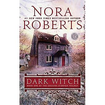Dark Witch (large type edition) by Nora Roberts - 9781594136771 Book
