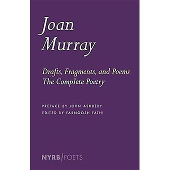 Drafts - Fragments - And Poems by Joan Murray - 9781681371825 Book