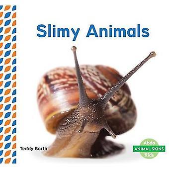Slimy Animals by Teddy Borth - 9781680804959 Book
