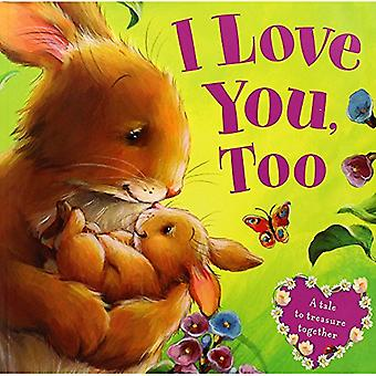 I Love You - Too - 9781784407360 Book