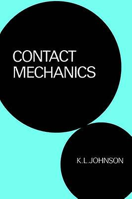 Contact Mechanics by Johnson & K. L.
