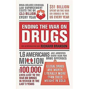 Ending the War on Drugs by Richard Branson