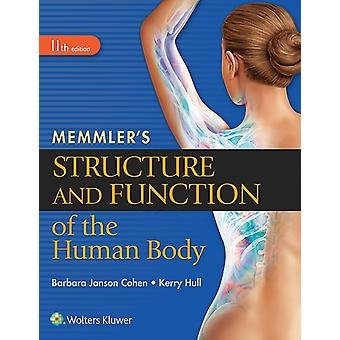 Memmler's Structure and Function of the Human Body (Paperback) by Cohen Barbara Janson Ba Msed Hull Kerry L.