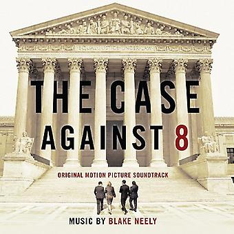 Blake Neely - Case Against 8 [CD] USA import
