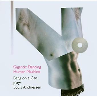 L. Andriessen - gigantisk dans menneskelige maskine: Bang på en kan spiller Louis Andriessen [CD] USA import