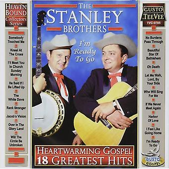 Stanley brødre - Heartwarming evangeliet: 18 Greatest Hits CD] USA importerer