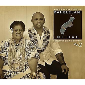 Kuana Torres Kahele - musik til Hawaii-øerne 2: Kahelelani [CD] USA import