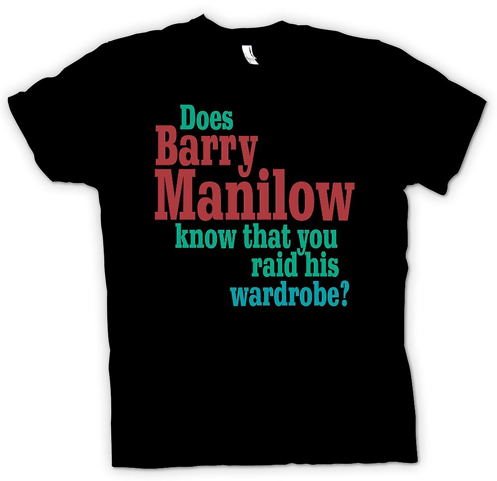 Mens T-shirt - Does Barry Manilow Know - Funny Quote