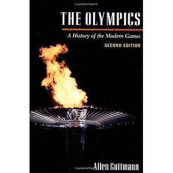 The Olympics - A History of the Modern Games (2nd Revised edition) by