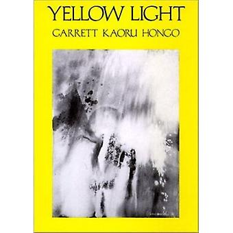 Yellow Light - Poems by Garrett Kaoru Hongo - 9780819511041 Book