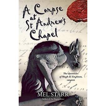 Eine Leiche in St Andrews Chapel (2nd Revised Edition) von Mel Starr - 9