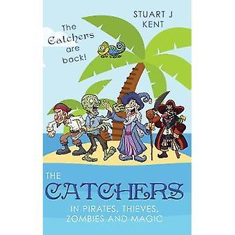 Los cazadores de piratas - ladrones - Zombies y magia por Stuart J Ken