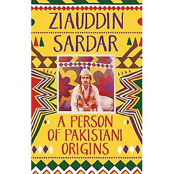 A Person of Pakistani Origins by A Person of Pakistani Origins - 9781