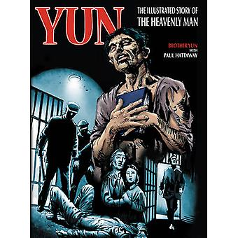 Yun - The Heavenly Man - Graphic Version - Graphic Version by Paul Hatt