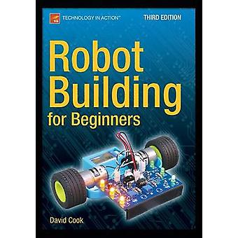 Robot Building for Beginners - 2015 (3rd Revised edition) by David Coo