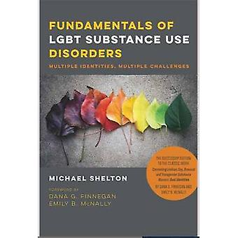 Fundamentals of LGBT Substance Use Disorders - Multiple Identities - M