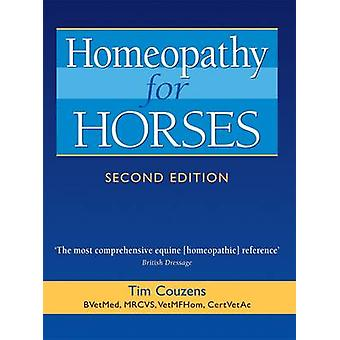Homeopathy for Horses (2nd Revised edition) by Tim Couzens - 97819056