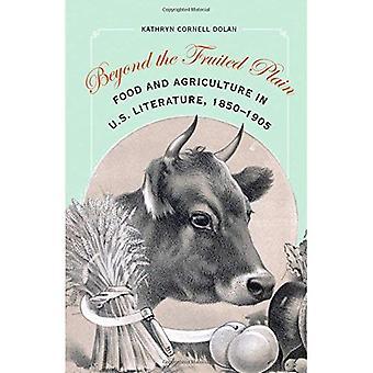 Ud over de frugter almindelig: fødevarer og landbrug i amerikansk litteratur, 1850-1905