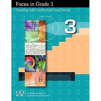 Focus in Grade 3: Teaching with Curriculum Focal Points