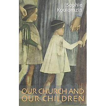Our Church and Our Children