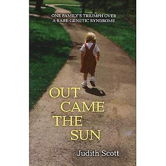 Out Came the Sun: One Family's Triumph Over a Rare Disease