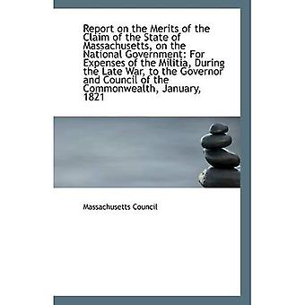 Report on the Merits of the Claim of the State of Massachusetts, on the National Government: For Exp
