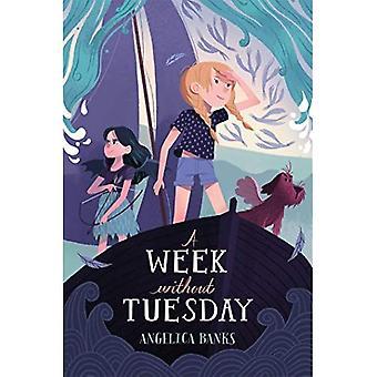 En vecka utan tisdag (tisdag McGillycuddy Adventures)