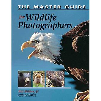 The Master Guide for Wildlife Photographers