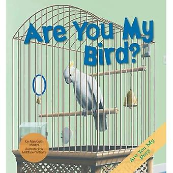 Are You My Bird? (Are You My Pet?)
