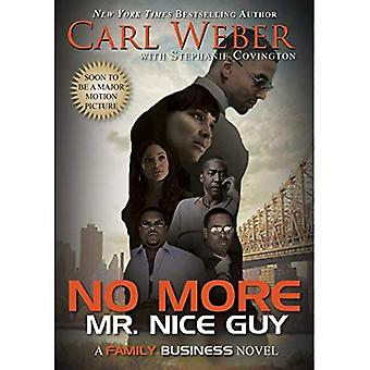 No More Mr. Nice Guy (Family Business Novels)