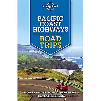 Lonely Planet Pacific Coast Highways Road Trips - Travel Guide (Paperback)