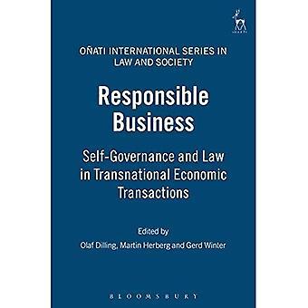 Responsible Business: Selvstyre og lov i transnasjonale økonomiske transaksjoner (Onati internasjonale serien i loven & samfunn): selvstyre og... Internasjonale serien i loven & samfunn)