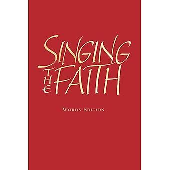 Singing the Faith Words Edition