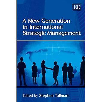 Eine neue Generation im internationalen strategischen Management