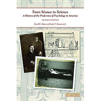 FROM SEANCE TO SCIENCE (Center for the History of Psychology)