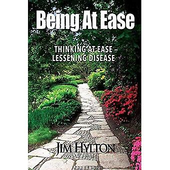 Being at Ease: Thinking with Ease Lessening Disease