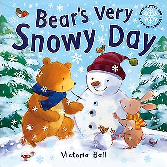 Bear's Very Snowy Day by Victoria Ball - 9781848570795 Book