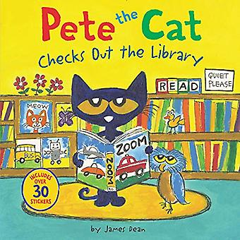 Pete the Cat Checks Out the Library (Pete the Cat)