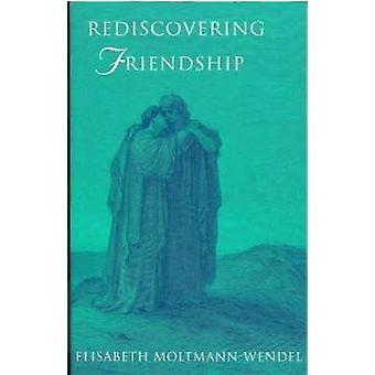 Redi8scovering vänskap av MoltmannWendel & Elisabeth