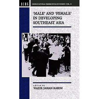 Male and Female in Developing SouthEast Asia by Karim & Wazir Jahan