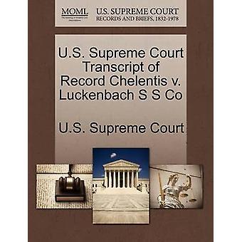 US Supreme Court udskrift af Record Chelentis v. Luckenbach S S Co af US Supreme Court