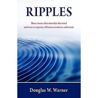 Ripples by Warner & Douglas W.