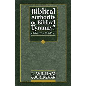 Autoridad Bíblica o tiranía bíblica por compatriota y Luis Guillermo