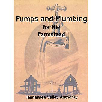Pumps and Plumbing for the Farmstead by Henderson & G. E.